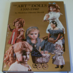 The Art of Dolls 1700-1940 by Madeline Osbourne Merrill over 1,100 photographs